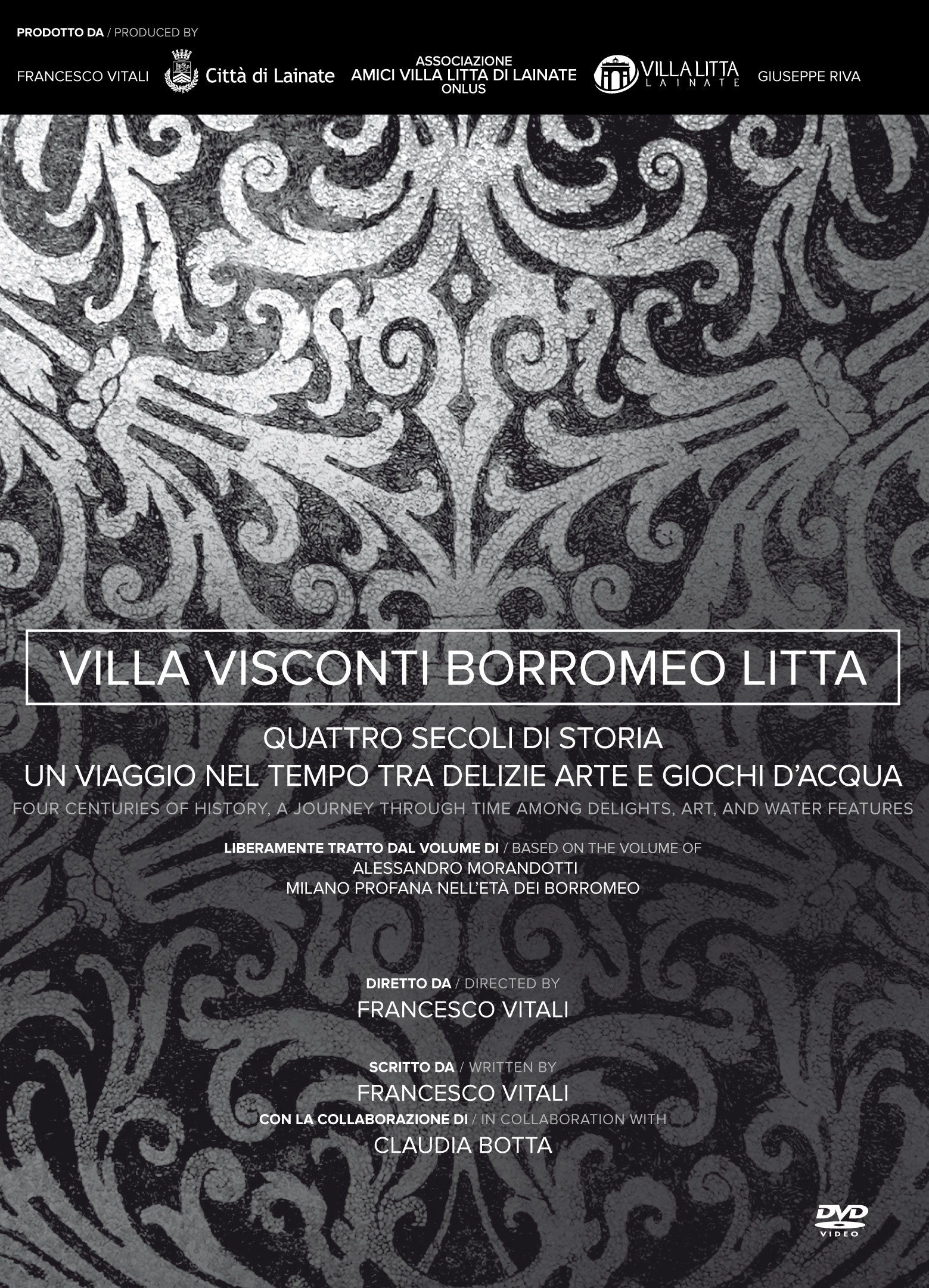 DVD Villa Visconti Borromeo Litta il film 2018